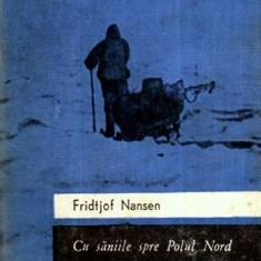 Cu saniile spre Polul Nord - Autor(i): Fridtjof Nansen - Ghid de calatorie