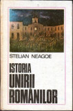 Istoria unirii romanilor - Autor(i): Stelian Neagoe