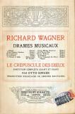 Richard Wagner - Drames musicaux - Le crepuscule des Dieux - Partition complete chant et piano par Otto Singer