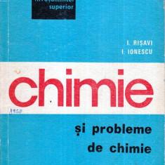 Chimie si probleme de chimie pentru concursul de admitere in invatamantul superior - Carte Chimie