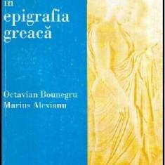 Introducere in epigrafia greaca - Autor(i): Octavian Bounegru, Marius Alexianu - Carte traditii populare
