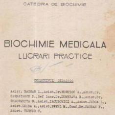 Biochimie medicala. Lucrari practice - Autor(i): colectiv