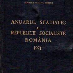 Anuarul statistic al Republicii Socialiste Romania 1971 - Autor(i): colectiv - Carte Administratie Publica