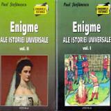 Enigme ale istoriei universale - vol. I - II - Autor(i): Paul