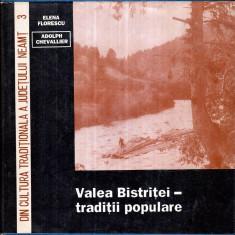 Valea Bistritei - Traditii populare - Autor(i): Elena Florescu, Adolph Chevallier