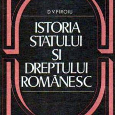 Istoria statului si dreptului romanesc - Autor(i): Dumitru V. Firoiu - Carte Drept administrativ