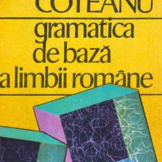 Gramatica de baza a limbii romane - Autor(i): Ion Coteanu - Carte traditii populare