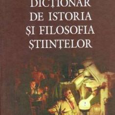 Dictionar de istoria si filosofia stiintelor - Autor(i): Dominique Lecourt