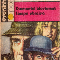 Arsene Lupin - Diamantul blestemat - Lampa ebraica - Autor(i): Maurice Leblanc - Carte SF