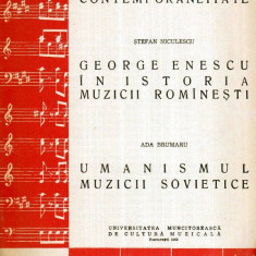 Ce se intelege prin contemporaneitate. George Enescu in istoria muzicii romanesti. Umanismul - Carte Arta muzicala
