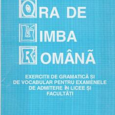 Ora de limba romana - Exercitii de gramatica si de vocabular pentru - Carte traditii populare