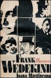 Frank Wedekind - Un precursor - Autor(i): Ioana Margineanu
