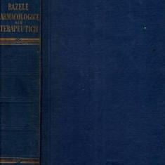 Bazele farmacologice ale terapeuticii - Autor(i): Louis S. Goodman, Alfred Gilman