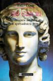 Zeii Greciei - Imaginea divinitatii in spiritualitatea greaca - Autor(i): Walter F. Otto