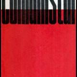 Comunistul - Insemnari despre responsabilitatea sociala a membrului de partid - Autor(i): - Istorie