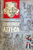 Civilizatia azteca - Autor(i): George Vaillant