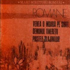 Romane - Venea o moara pe Siret - Demonul tineretii - Pastile