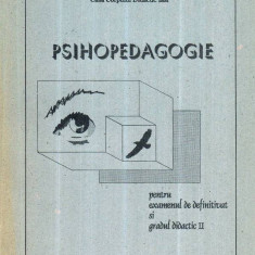 Psihopedagogie pentru examenul de definitivat si gradul didactic II - Autor(i): colectiv - Carte Psihologie