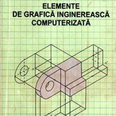 Elemente de grafica inginereasca computerizata - pentru uz didactic - Autor(i): L. - Carte baze de date