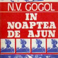 In noaptea de Ajun - Autor(i): Nikolai Vasilievici Gogol - Roman