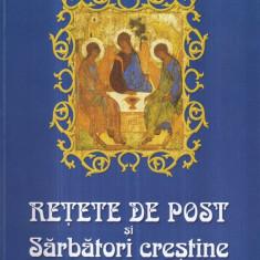 Retete de post si sarbatori crestine - Autor(i): Maria Cristea Soimu - Carti Crestinism