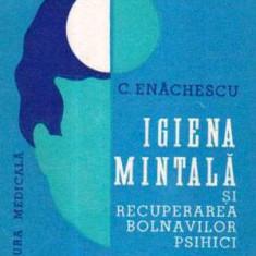 Igiena mintala si recuperarea bolnavilor psihici - Autor(i): C. Enachescu