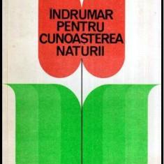 Indrumar pentru cunoasterea naturii - Autor(i): Constantin Pirvu