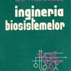 Ingineria biosistemelor - o introducere prin intermediul modelelor - Autor(i): Dan Teodorescu