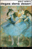 Degas Dans Desen - Contesei de Behague - Autor(i): Paul Valery