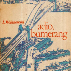 Adio, bumerang - Australia ieri si azi - Autor(i): L. Wolanowski - Ghid de calatorie
