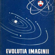 Evolutia imaginii stiintifice a lumii - Autor(i): B. G. Kuznetov