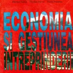 Economia si gestiunea intreprinderii - Autor(i): colectiv - Carte Administratie Publica