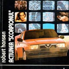 Actiunea Scorpionul - roman - Autor(i): Robert Hansen