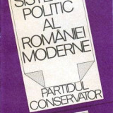 Sistemul politic al Romaniei moderne - Partidul Conservator - Autor(i): Ion Bulei
