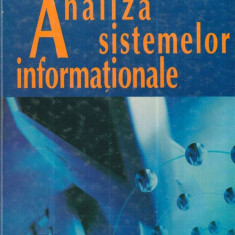 Analiza sistemelor informationale - Autor(i): Dumitru Oprea, Gabriela Mesnita, Florin Dumitru - Carte baze de date