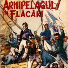 Arhipelagul in flacari - Autor(i): Jules Verne - Roman