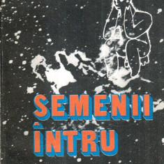 Semeni intru ratiune - Autor(i): Mihai E. Serban - Carte paranormal