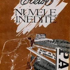 Nuvele inedite - Autor(i): Mircea Eliade - Filosofie