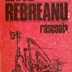 Rascoala - roman vol. I-II - Autor(i): Liviu Rebreanu