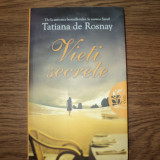 Vieti secrete de Tatiana de Rosnay - Roman, Litera