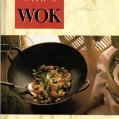 Cooking with a Wok - Autor(i): Bridget Jones - Carte Retete traditionale romanesti