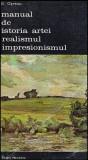 Manual de istoria artei - Realismul - Impresionismul - Autor(i): George Oprescu