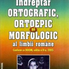 Indreptar ortografic, ortoepic si morfologic al limbii romane - Autor(i): Cristiana Aranghelovici - Carte traditii populare