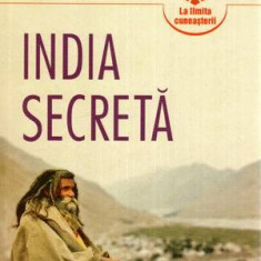 India Secreta - Autor(i): Paul Brunton - Carte paranormal