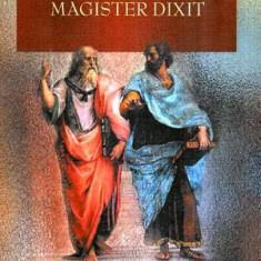 Magister Dixit - Autor(i): Alexe Rau - Filosofie