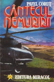 Cantecul nemuririi - Autor(i): Pavel Corut, Pavel Corut
