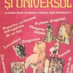 "Dragostea si Universul - Almanah editat de revista literara "" Viata Romaneasca"" - Reviste benzi desenate"