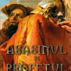 Asasinul si profetul - Autor(i): Guillaume Prevost - Carte SF