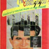 Nicolae Ceausescu - Adevaruri si minciuni despre un rege comunist - Autor(i): - Istorie