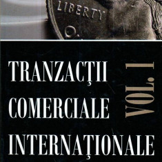 Tranzactii comerciale internationale vol. I - Autor(i): Vasile Isan - Carte Administratie Publica